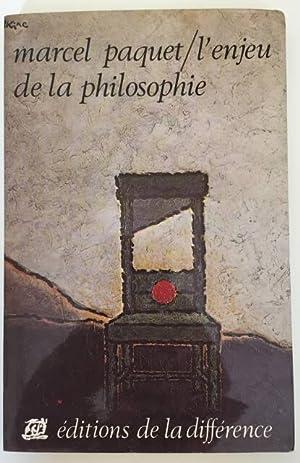 L¿ENJEU DE LA PHILOSOPHIE: Marcel Paquet