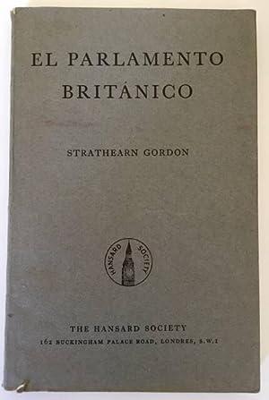 EL PARLAMENTO BRITÁNICO: Strathearn Gordon