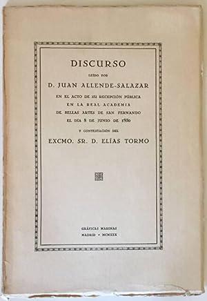 DISCURSO LEÍDO POR D. JUAN ALLENDE-SALAZAR EN: Juan Allende-Salazar