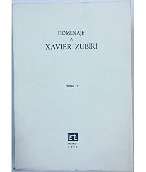 HOMENAJE A XAVIER ZUBIRI. 2 TOMOS: VV. AA