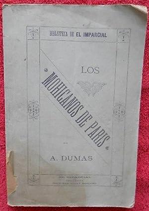 Los mohicanos de París / LOS MOHICANOS: Alejandro Dumas