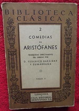 Comedias de Aristófanes. Tomo II: Aristófanes