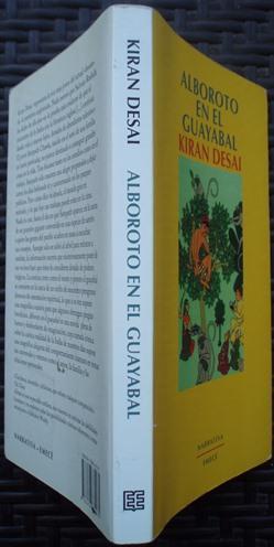 Alboroto en el guayabal: Kiran Desai