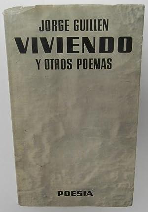 Viviendo y otros poemas: Guillén, Jorge
