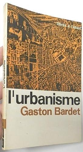L'urbanisme: Bardet, Gaston