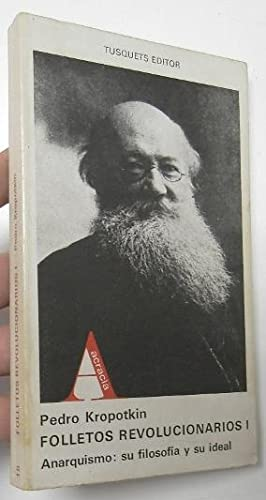 Folletos revolucionarios I: Kropotkin, Pedro