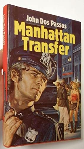 a description of a historical background by john dos passos manhattan transfer I would like to deal with manhattan transfer by john dos passos which was first published in 1925 i will start with some autobiographical facts about dos passos to show how he grew up and how his life influenced his works.