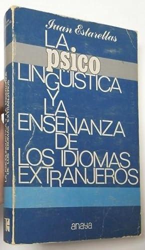 La psicolingüística y la enseñanza de los: Estarellas, Juan