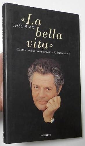 La bella vita. Confesiones íntimas de Marcello: Biagi, Enzo