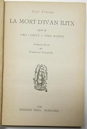 La mort d'Ivan Ílitx: Tolstoi, Lleó