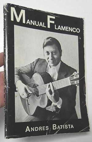 Maestros y estilos. Manual flamenco: Batista, Andrés