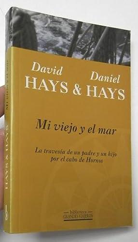 Mi viejo y el mar: David Hays &