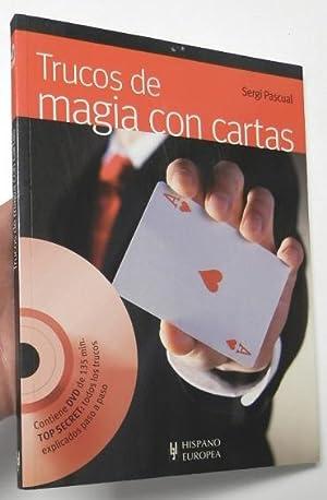 Trucos de magia con cartas: Pascual, Sergi