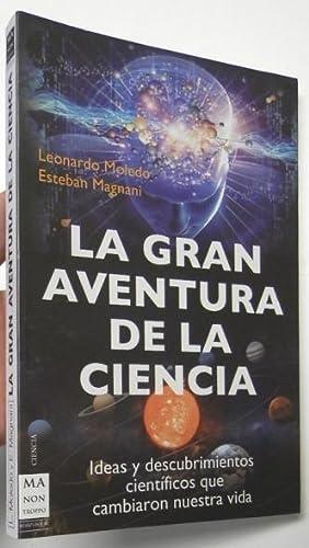 La gran aventura de la ciencia: Leonardo Moledo, Esteban