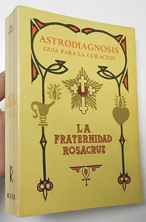 Astrodiagnosis. Guía para la curación: Max Heindel, Augusta