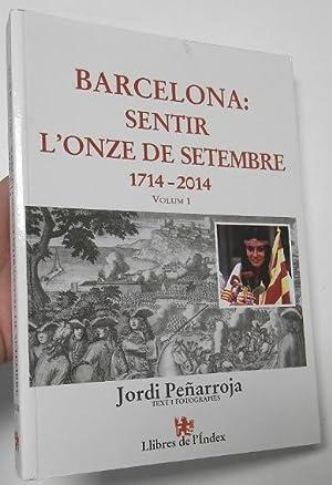 Barcelona: Sentir l'onze de setembre. 1714-2014. Volum: Peñarroja, Jordi