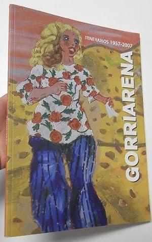 Gorriarena. Itinerarios 1957-2007