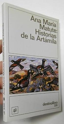 Historias de la Artámila: Matute, Ana María