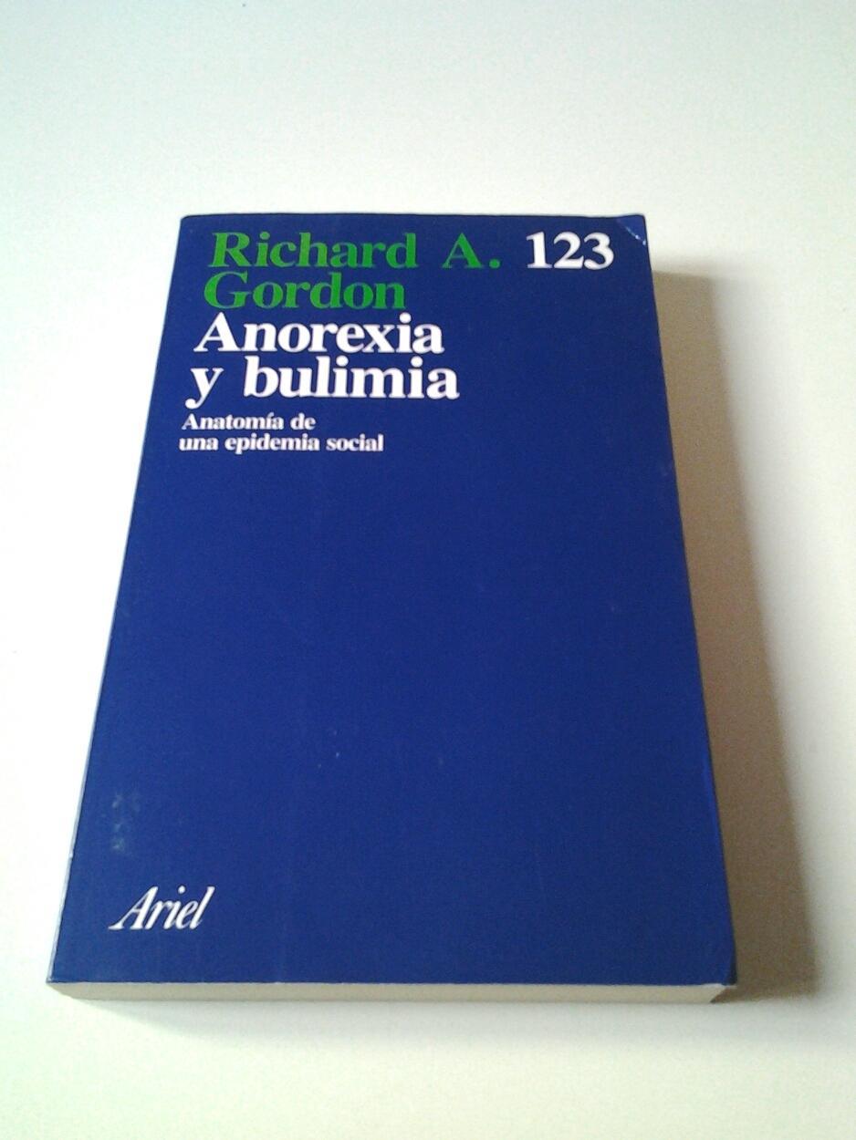 anorexia bulimia anatomia epidemia social de gordon richard - Iberlibro