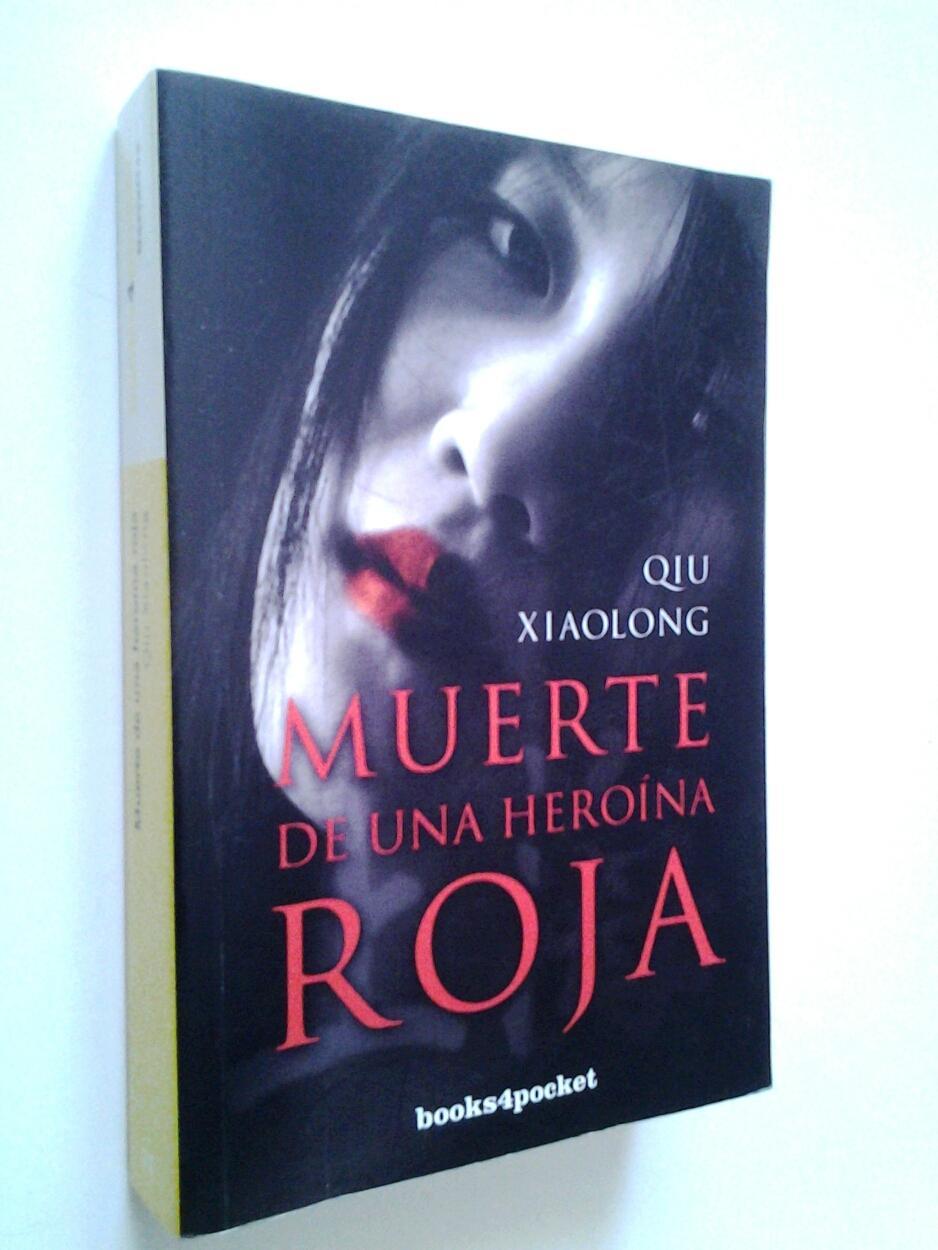 Muerte de una heroína roja - Qiu Xiaolong