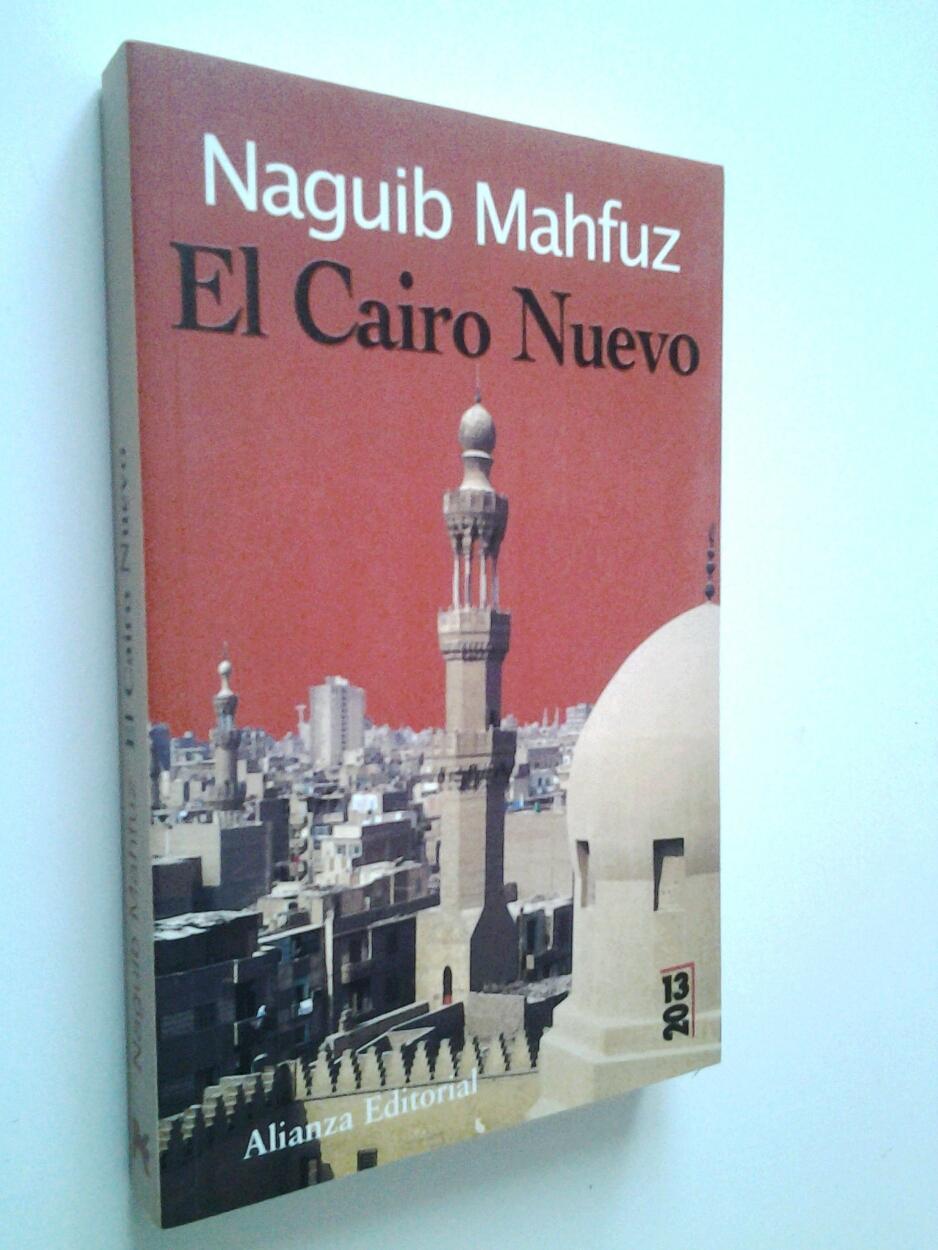 El Cairo Nuevo - Naguib Mahfuz (Mahfouz)