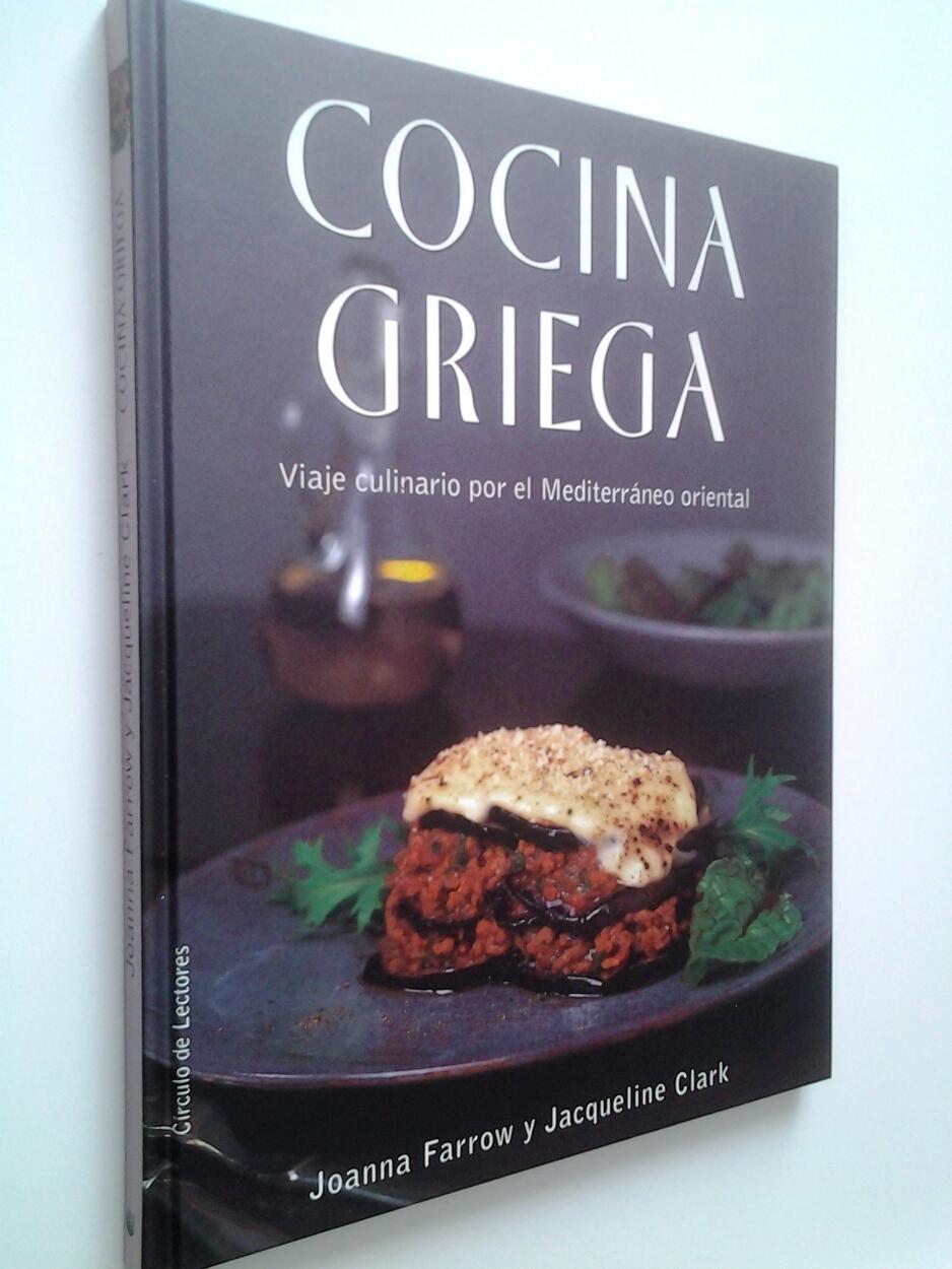 Cocina griega - Joanna Farrow y Jacqueline Clark