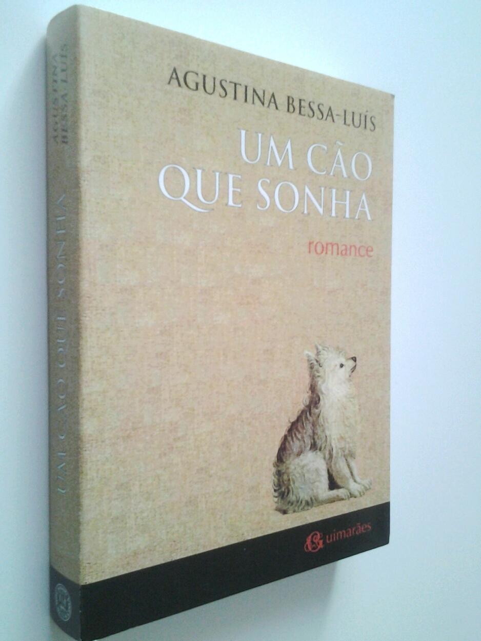 Um cao que sonha - Agustina Bessa Luís