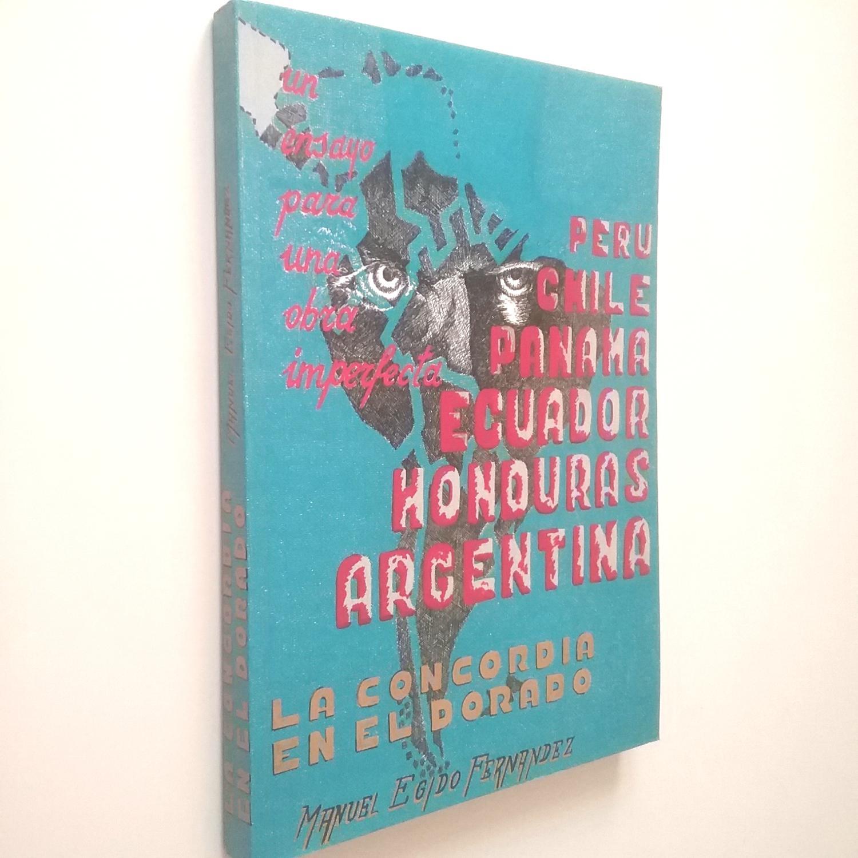 Un ensayo para una obra imperfecta: La concordia en el Dorado - Manuel Egido Fernández
