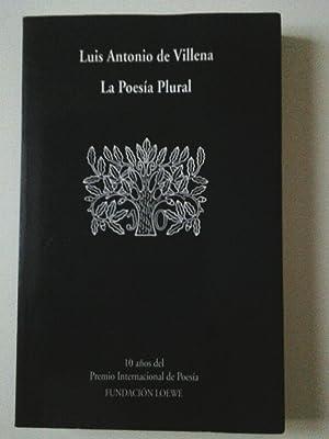 La Poesía Plural. Antología (Diez años del: VV. AA. (Juan