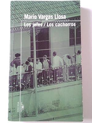 Los Jefes. Los cachorros: Mario Vargas Llosa (Prólogo y estudios de Jorge Eslava)