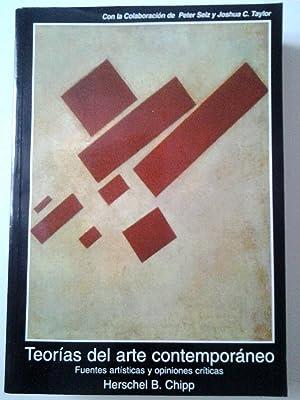 Teorías del arte contemporáneo. Fuentes artísticas y opiniones críticas...