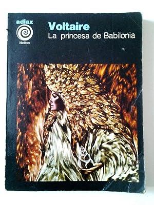 La princesa de Babilonia y otros cuentos fantásticos: Voltaire