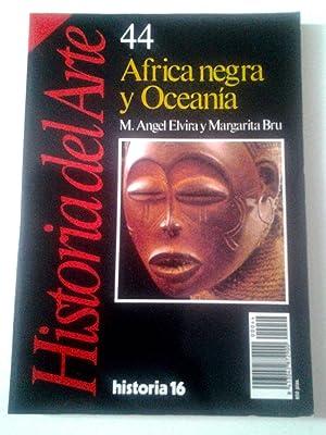 África negra y Oceanía. Historia del Arte,: Miguel Ángel Elvira