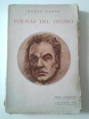 Poemas del otoño y otros poemas (Obras Completas. Volumen XIX): Rubén Darío