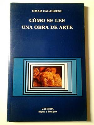 Cómo se lee una obra de arte: Omar Calabrese