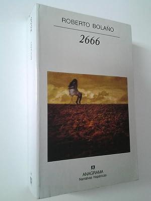 2666 (Primera edición): Roberto Bolaño