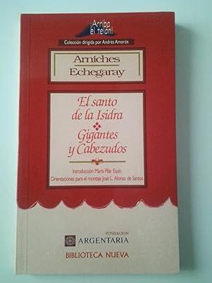 El santo de la Isidra / Gigantes: Carlos Arniches /