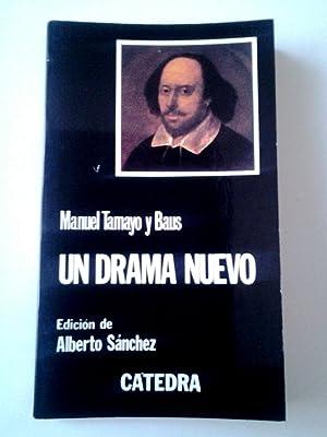 Un drama nuevo: Manuel Tamayo y