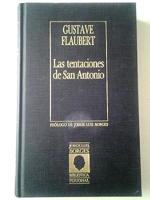 Las tentaciones de San Antonio: Gustave Flaubert (Prólogo