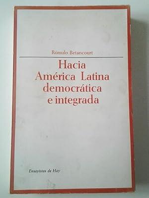 Hacia América Latina democrática e integrada: Rómulo Betancourt