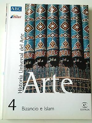 Bizancio e Islam. Historia Universal del Arte,: Joaquín Yarza Luaces