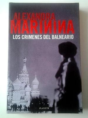 Los crímenes del balneario (Serie Nastia Kaménskaya, 1): Alexandra Marínina