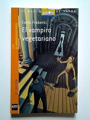 El vampiro vegetariano (Serie El mundo flotante): Carlo Frabetti