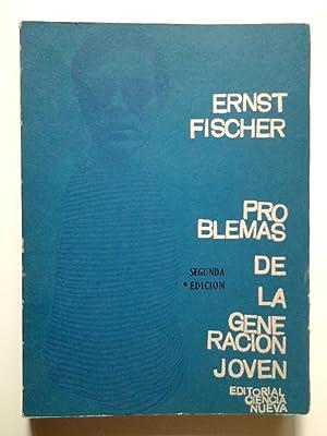 Problemas de la generación joven: Ernst Fischer