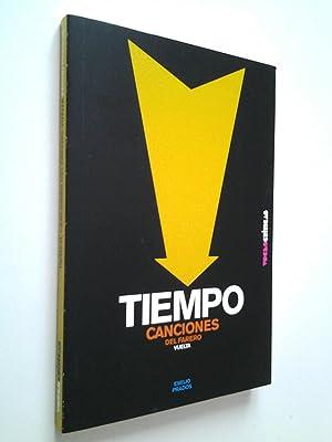 Tiempo / Canciones del farero / Vuelta: Emilio Prados