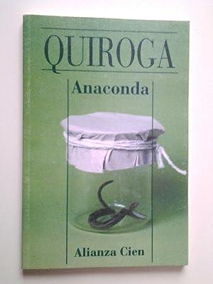 Anaconda: Horacio Quiroga