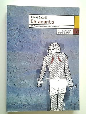 Celacanto (Primera edición): Jimina Sabadú