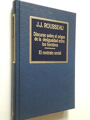 Discurso sobre el origen de la desigualdad: J. J. Rousseau