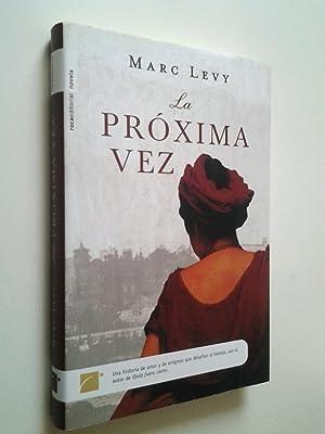 La próxima vez: Marc Levy