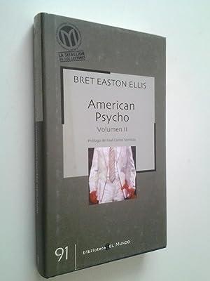American Psycho. Vol. II: Bret Easton Ellis